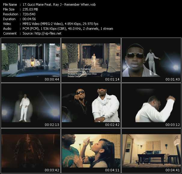 download Gucci Mane Feat. Ray J « Remember When » video vob