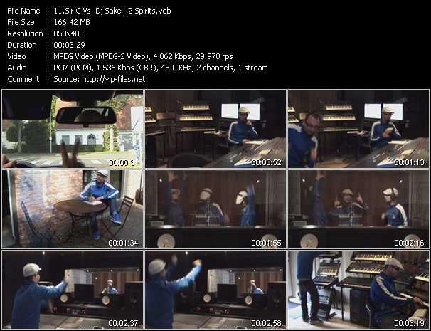 download Sir G Vs. Dj Sake « 2 Spirits » video vob