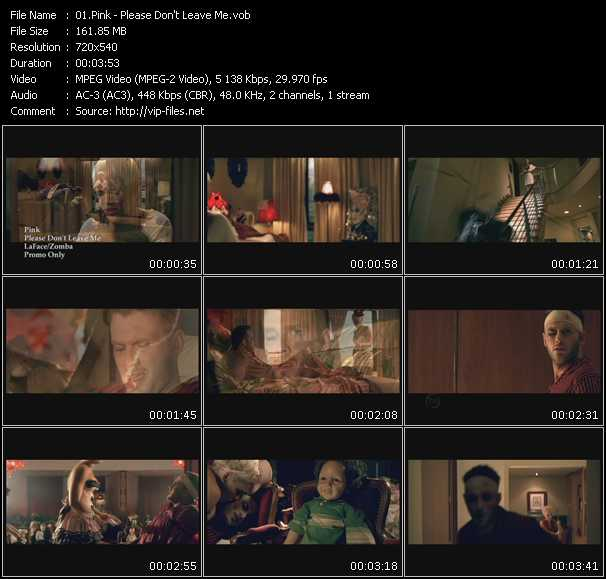 download Pink « Please Don't Leave Me » video vob