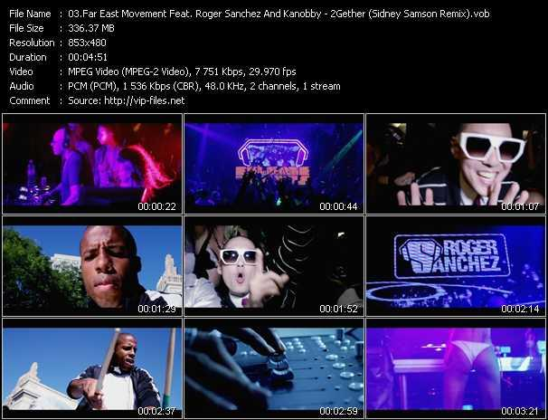 download Far East Movement Feat. Roger Sanchez And Kanobby « 2Gether (Sidney Samson Remix) » video vob