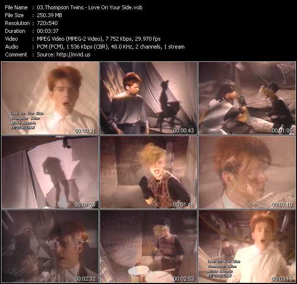 download Thompson Twins « Love On Your Side » video vob