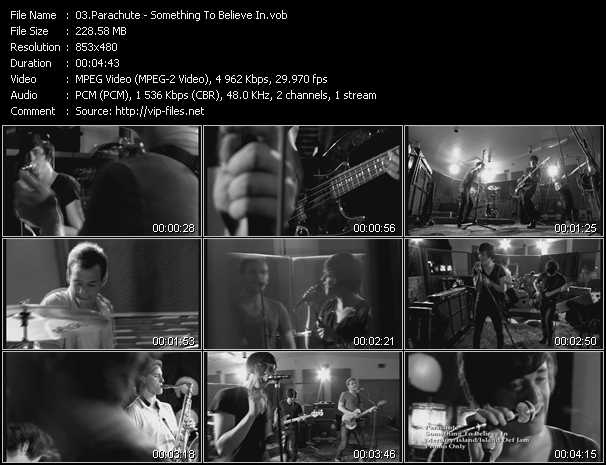 download Parachute « Something To Believe In » video vob
