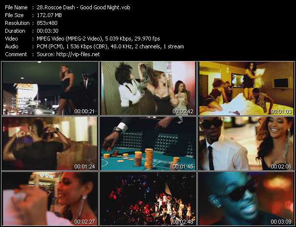 download Roscoe Dash « Good Good Night » video vob