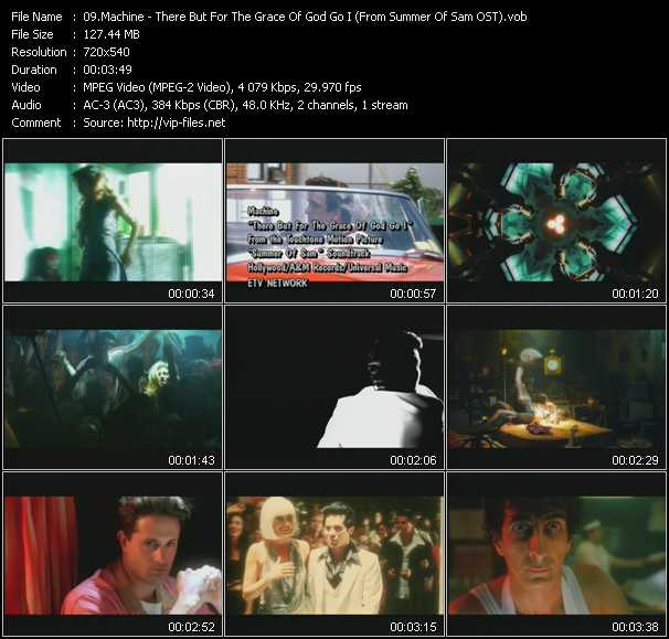 download Machine « There But For The Grace Of God Go I (From Summer Of Sam OST) » video vob