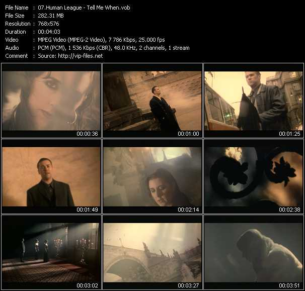 download Human League « Tell Me When » video vob