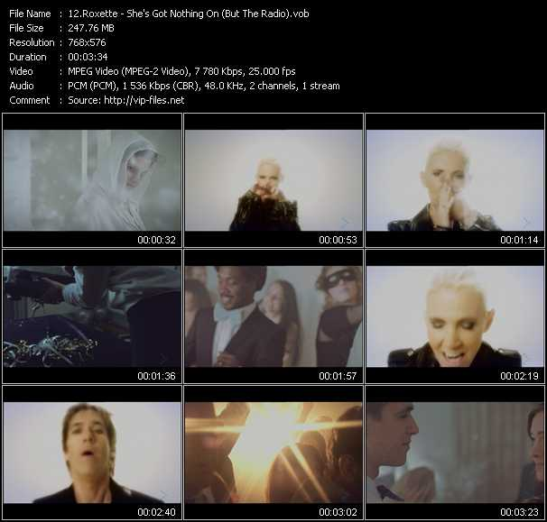 download Roxette « She's Got Nothing On (But The Radio) » video vob