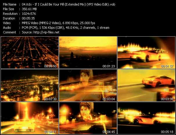 download Kdx « If I Could Be Your Pill (Extended Mix) (VPS Video Edit) » video vob