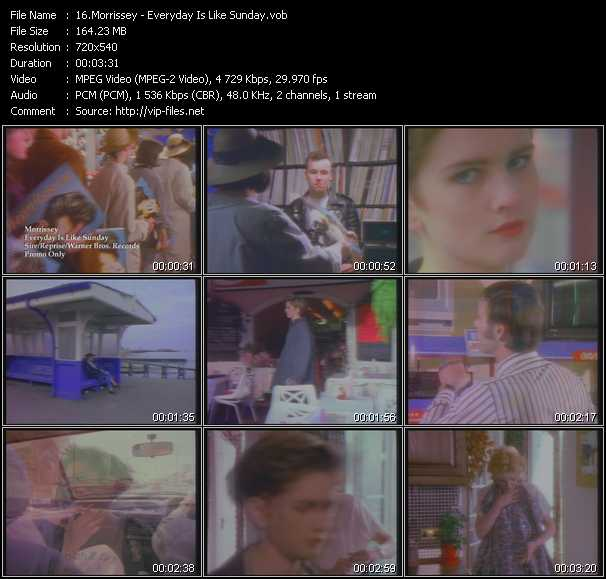 download Morrissey « Everyday Is Like Sunday » video vob
