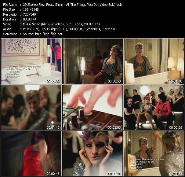 download Stereo Flow Feat. Shirin « All The Things You Do (Video Edit) » video vob