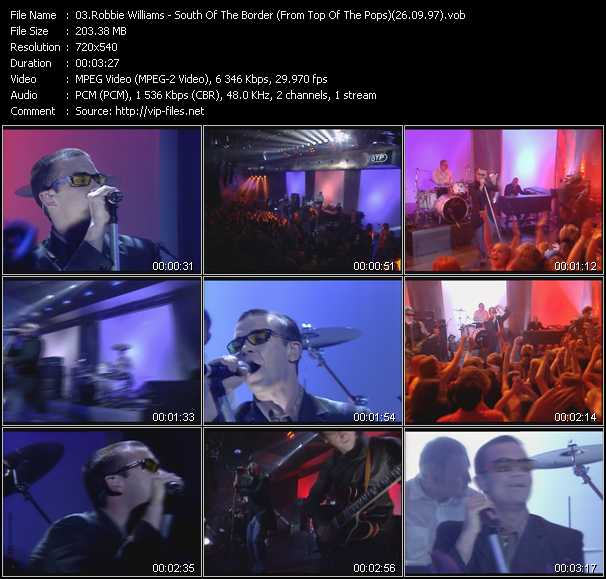 download Robbie Williams « South Of The Border (From Top Of The Pops) (26.09.97) » video vob