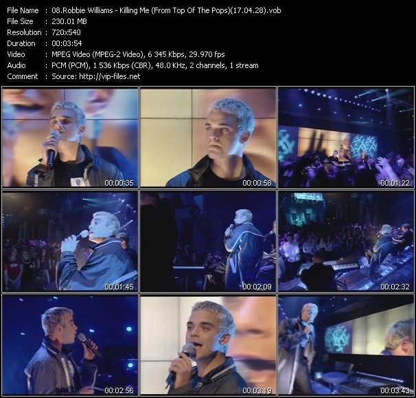 download Robbie Williams « Killing Me (From Top Of The Pops) (17.04.28) » video vob