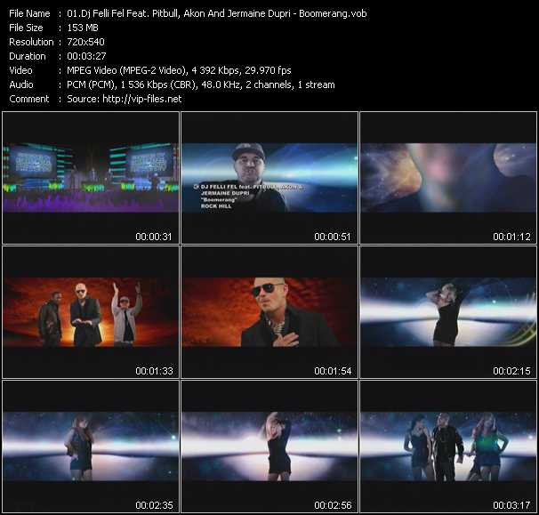 download Dj Felli Fel Feat. Pitbull, Akon And Jermaine Dupri « Boomerang » video vob
