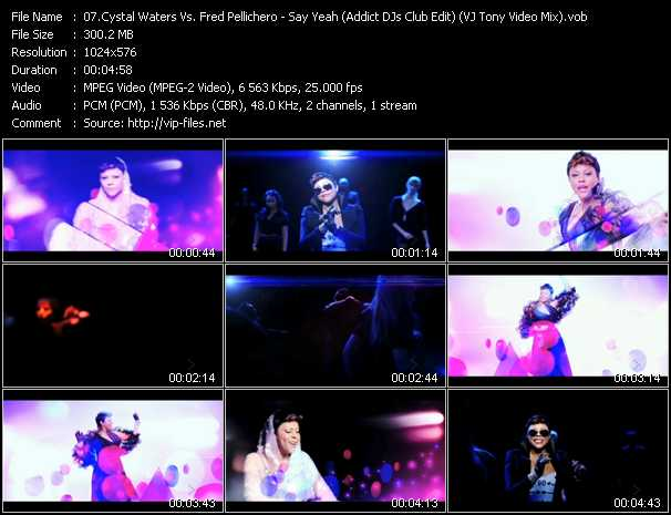 download Crystal Waters Vs. Fred Pellichero « Say Yeah (Addict DJs Club Edit) (VJ Tony Video Mix) » video vob