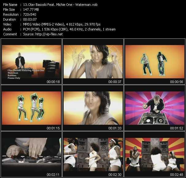 download Olav Basoski Feat. Michie One « Waterman » video vob