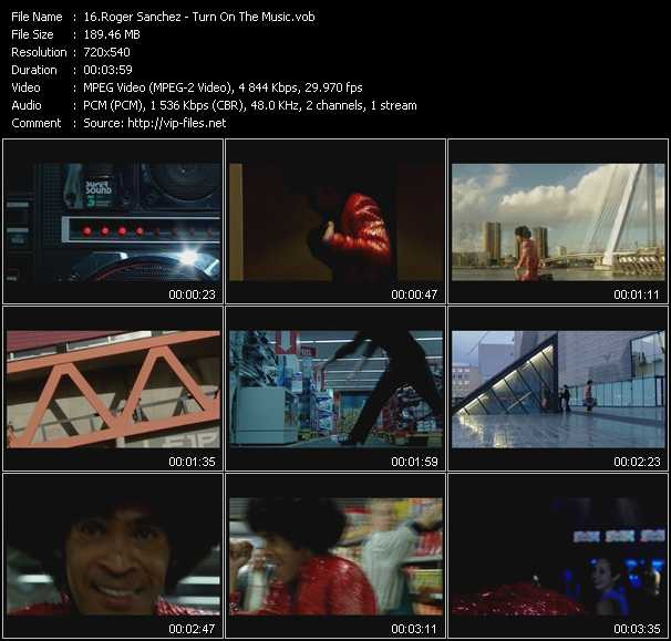 download Roger Sanchez « Turn On The Music » video vob