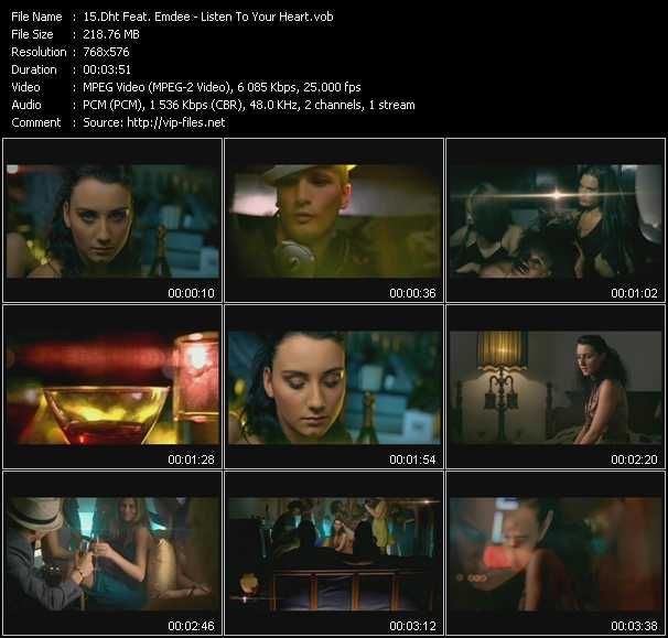 download Dht Feat. Emdee « Listen To Your Heart » video vob