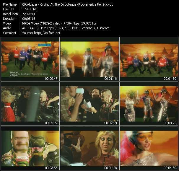 download Alcazar « Crying At The Discoteque (Rockamerica Remix) » video vob